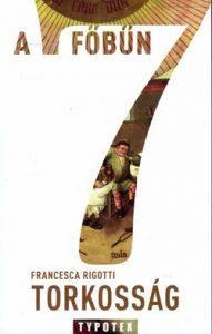 A 7 főbűn - Torkosság