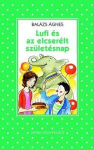 Lufi és az elcserélt születésnap