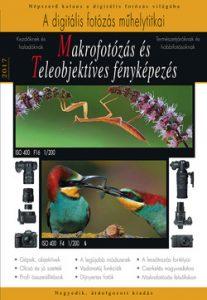 Makrofotózás és Teleobjektíves fényképezés