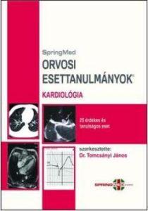 Orvosi Esettanulmányok - Kardiológia