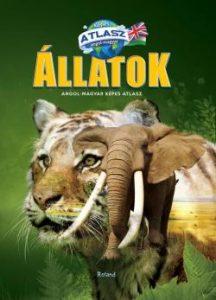 Állatok - Angol-magyar képes atlasz