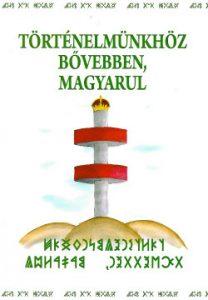 Történelmünkhöz bővebben, magyarul - új kiadás