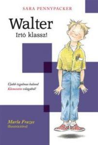 Walter - Írtó klassz!