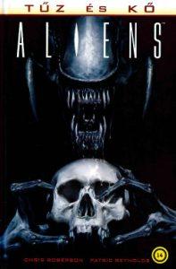 Aliens - Tűz és kő 2.
