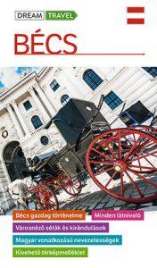 Bécs útikönyv - Dream Travel
