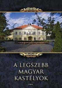 A legszebb magyar kastélyok
