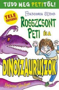 Rosszcsont Peti és a dinoszauruszok