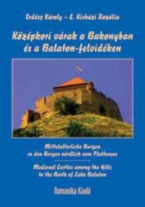 Középkori várak a Bakonyban és a Balaton-felvidéken