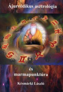 Ájurvédikus asztrológia és marmapunktúra