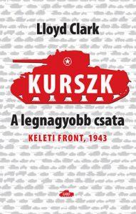 Kurszk - A legnagyobb csata