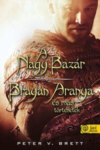 A nagy bazár - Brayan aranya és más történetek