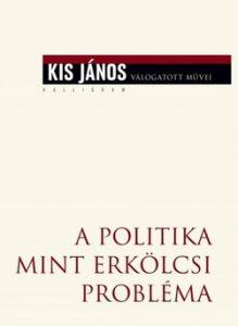 A politika mint erkölcsi probléma