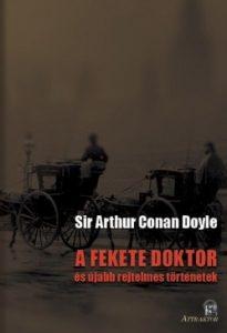 A fekete doktor - és újabb rejtelmes történetek