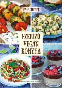 Ezerízű vegán konyha