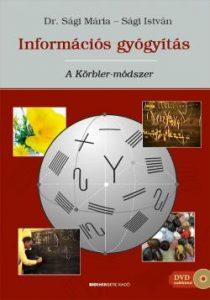 Információs gyógyítás: A Körbler-módszer + ajándék DVD