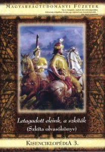 Kisenciklopédia 3. - Letagadott eleink, a szkíták