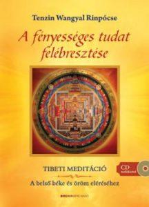 A fényességes tudat felébresztése - Ajándék meditációs CD-vel