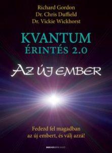 Kvantumérintés 2.0 - Az Új Ember