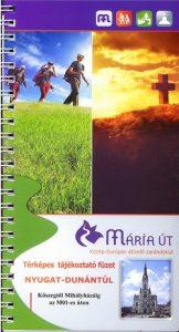 Mária út - Nyugat-Dunántúl térképes tájékoztató füzet