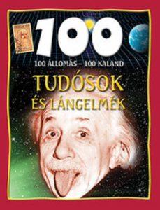 100 állomás 100 kaland Tudósok és lángelmék