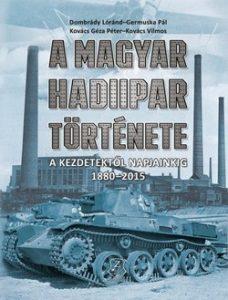 A magyar hadiipar története