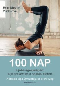 100 nap a jobb egészségért,a jó szexért és a hosszú életért