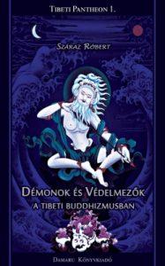 Démonok és védelmezők a Tibeti Buddhizmusban