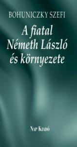 A fiatal Németh László és környsezete