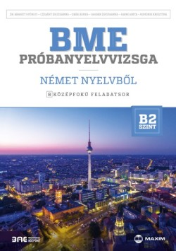 BME póbanyelvizsga német nyelvből - 8 középfokú feladatsor B2 szint
