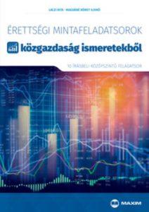 Érettségi mintafeladatsorok közgazdaság ismeretekből