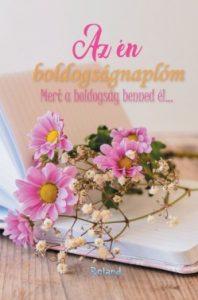 Az én boldogságnaplóm (virágos)