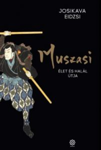 Muszasi 5. - Élet és halál útja