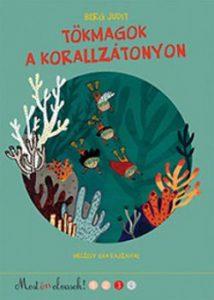 Tökmagok a korallzátonyon - 3. Most én olvasok