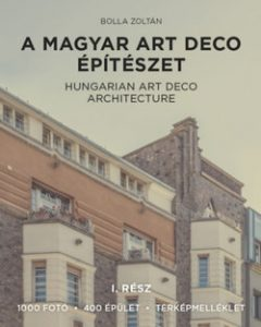 A magyar art deco építészet I.