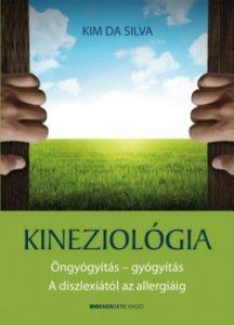 Kineziológia - Öngyógyítás - gyógyítás