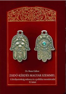 Zsidó-kérdés magyar szemmel - 2. kötet