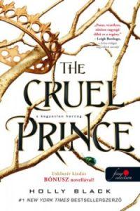 A kegyetlen herceg - The Cruel Prince