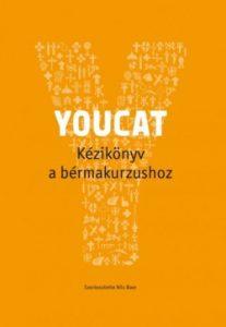 YOUCAT - Kézikönyv a bérmakurzushoz