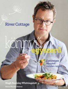 River Cottage - Könnyű és egyszerű