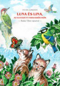 Luna és Lina, az elveszett farkaskölykök