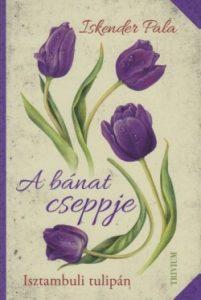 A bánat cseppje - Isztambuli tulipán