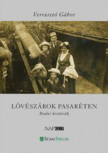 Lövészárok Pasaréten - Budai históriák