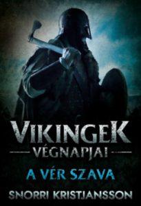 A vér szava - A vikingek végnapjai 2.