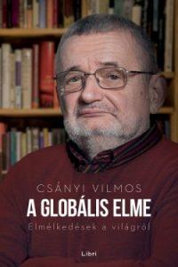 A globális elme - Elmélkedések a világról