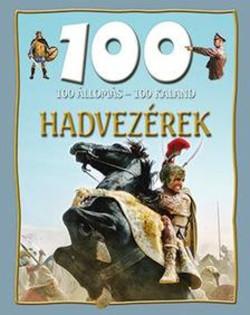 100 állomás-100 kaland Hadvezérek