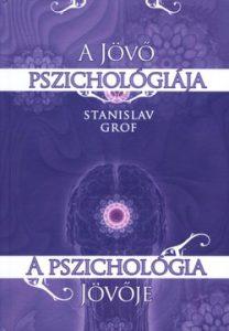 A jövő pszichológiája - A pszichológia jövője