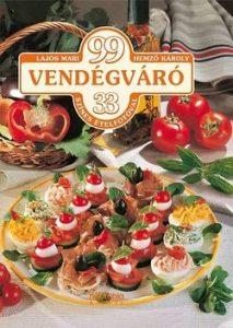 99 vendégváró 33 színes ételfotóval