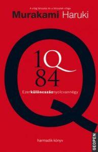 1Q84 3. - Ezerkülöncszáznyolcvannégy