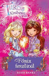 Főnix fesztivál - Titkos királyság 16.