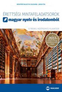 Érettségi mintafeladatsorok magyar nyelv és irodalomból